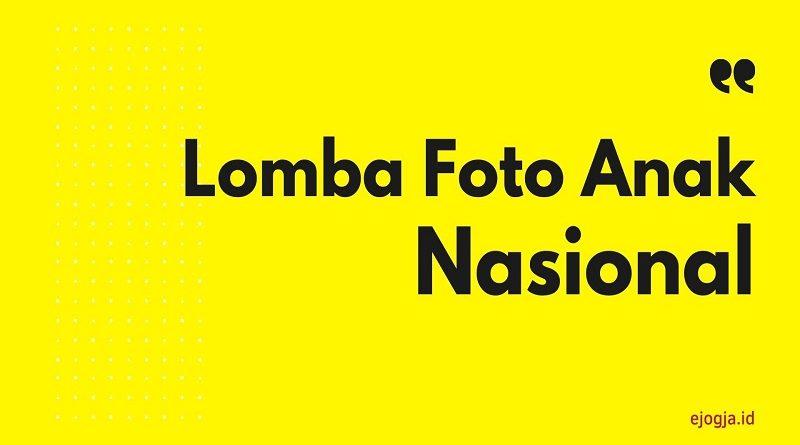 Lomba Foto Anak Nasional - raja lomba - ejogja
