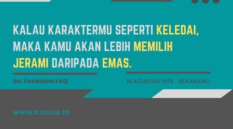 Quotes Pendidikan Hidup Dr. Fahrudin Faiz