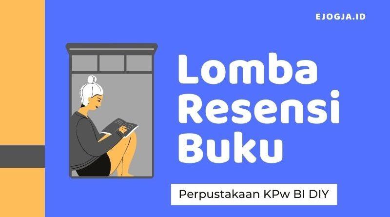 lomba Resensi Perpustakaan KPw Bank Indonesia DIY - ejogja