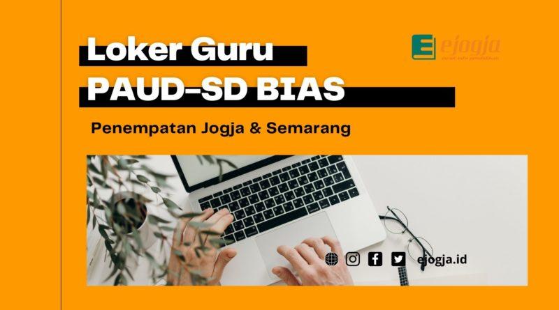 Loker Guru PAUD-SD Bina Anak Sholeh BIAS