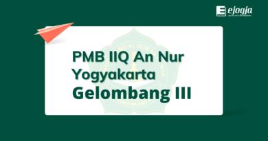 PMB IIQ An Nur Yogyakarta gelombang 3