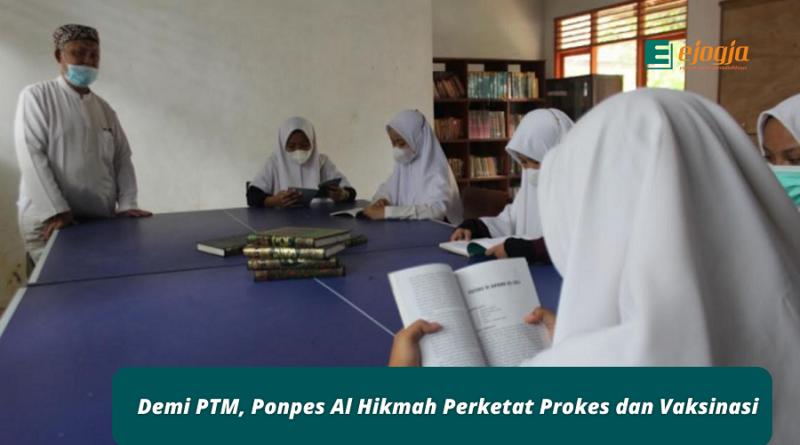 Demi PTM, Ponpes Al Hikmah Perketat Prokes dan Vaksinasi