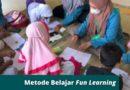 Metode Belajar Fun Learning bagi Anak